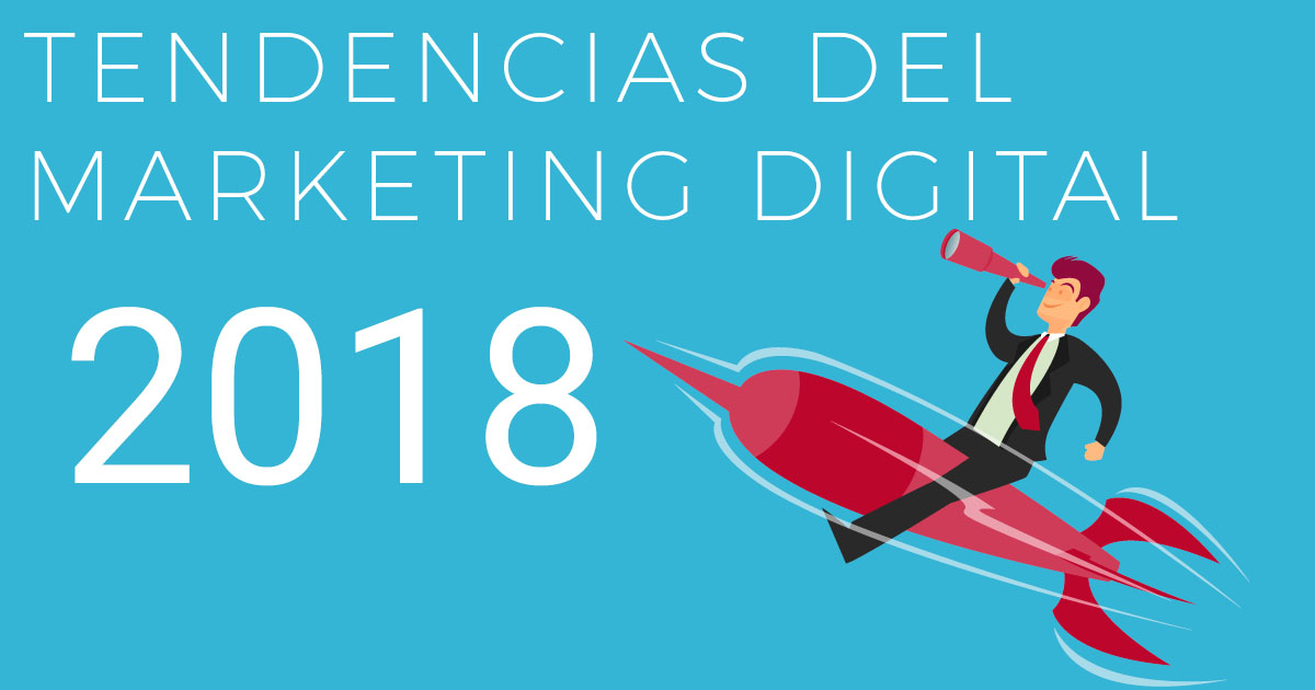 tendencias-marketing-digital-2018